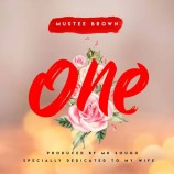 Music: Download and listen to One by Mustee Brown (@brownmustee)