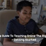 5 Steps Guide To Teaching Online The Right Way – Getting Started