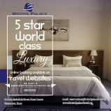 Bristol Palace, Five Star Hotel Available For All Class of People – GM